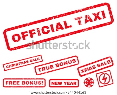 Official Taxi rubber seal stamp watermark with bonus images for Christmas and New Year sales. Tag inside rectangular shape with grunge design and dirty texture. Vector red stickers.