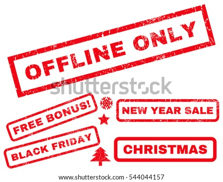 Offline Only rubber seal stamp watermark with bonus design elements for Christmas and New Year sales. Tag inside rectangular banner with grunge design and scratched texture. Vector red stickers.