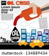 Oil crisis illustration concept vector.EPS10 - stock photo