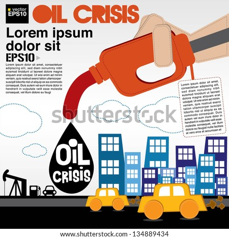 Oil crisis illustration concept vector.EPS10 - stock vector