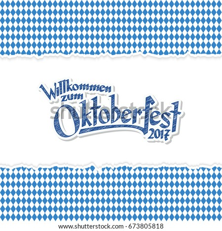 Oktoberfest background with ripped open paper having blue-white checkered pattern and text Oktoberfest 2017