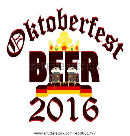 Oktoberfest celebration design with bavarian mug alcohol party vector crown symbol. Oktoberfest design with beer glasses. Traditional munich symbol, bar drink vintage celebration october retro flag.