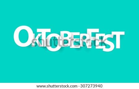 Oktoberfest, paper letters, origami style.Vector illustration. - stock vector