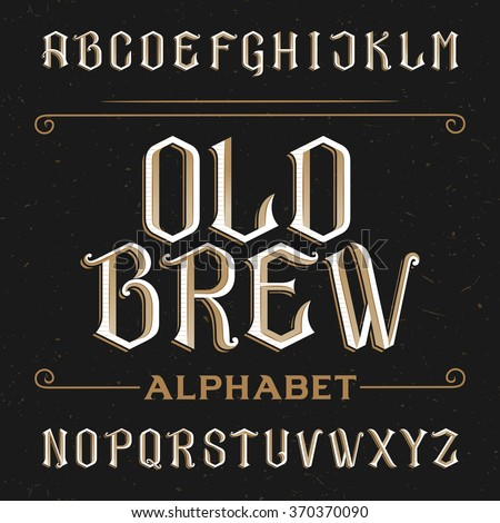 Old alphabet vector font. Type letters on a distressed background. Vintage vector typeface for labels, headlines, posters etc. - stock vector