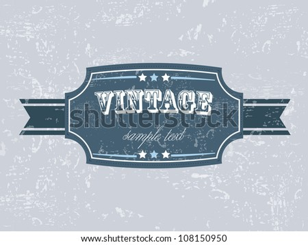 Old blue color retro vintage grunge label background with ribbon EPS 10. Can be use as banner, label, tag or sticker. - stock vector