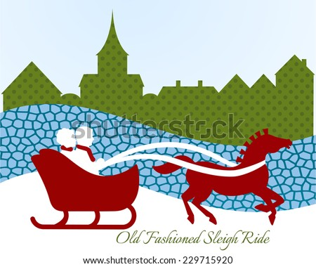 Old fashioned sleigh ride  - stock vector
