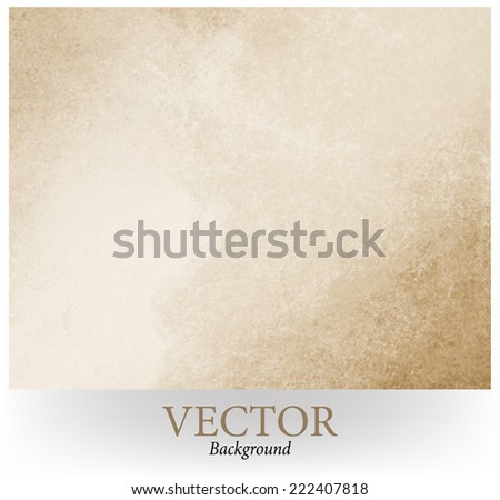 old paper. rustic brown grunge background with darker brown grungy border and vintage texture design. brown white vector background. - stock vector