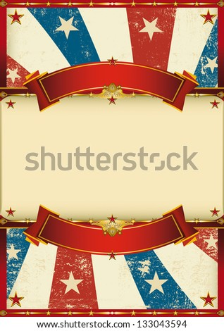old patriotic vintage poster. A patriotic vintage poster for your advertising - stock vector