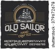 Old Sailor vintage label typeface and sample label design. Vintage font, good to use in any vintage style labels of alcohol drinks - absinthe, whiskey, gin, rum, scotch, bourbon etc.