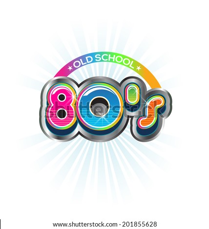 Old School 80s Vintage sign. Vector Color design - stock vector