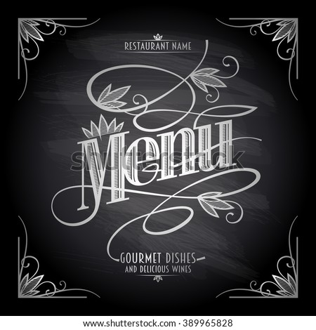 Old style floral chalkboard restaurant menu design - stock vector
