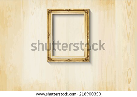 Old style, Golden picture frame on wood background, EPS vector - stock vector
