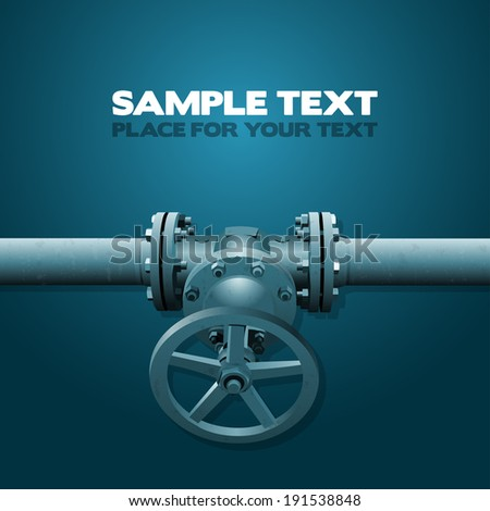 Old valve on the pipe, vector industry illustration with place for your text, blue tinting - stock vector