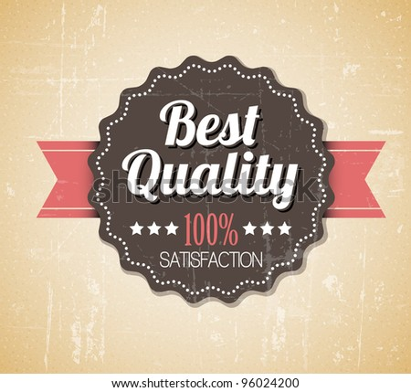 Old vector round retro vintage grunge label - best quality - stock vector
