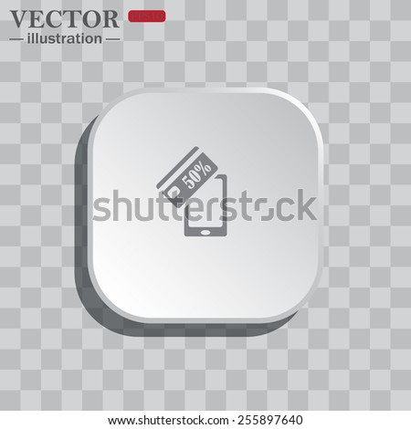 On a gray background white square with rounded corners. icon  Discount label, Smartphone, phone, mobile phone , vector illustration, EPS 10 - stock vector