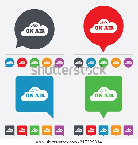 On air sign icon. Live stream symbol. Speech bubbles information icons. 24 colored buttons. Vector - stock vector