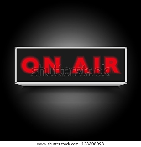 On Air Sign on Black Background - stock vector