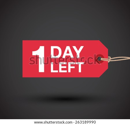 one day left to go sign - stock vector