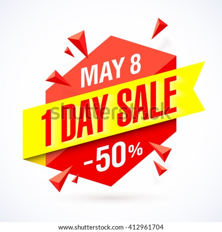 One Day Sale poster, banner. Big super sale, up to 50% off. Vector illustration. - stock vector