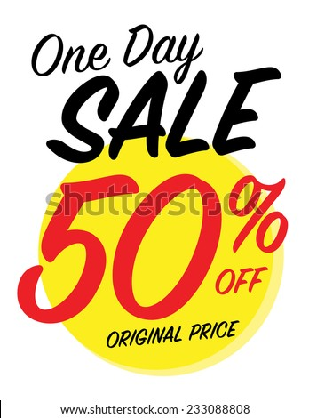 One day sale sign with 50% off original price - stock vector