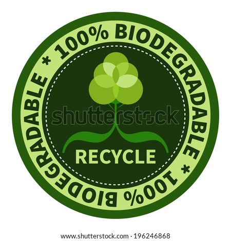 One hundred percent biodegradable label. - stock vector