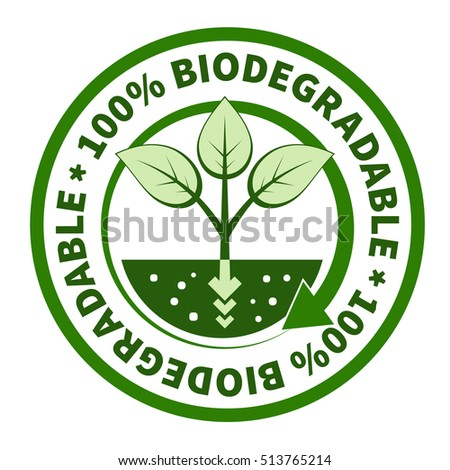 One hundred percent biodegradable label.