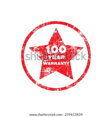 One hundred year warranty red grungy stamp isolated on white background. - stock vector