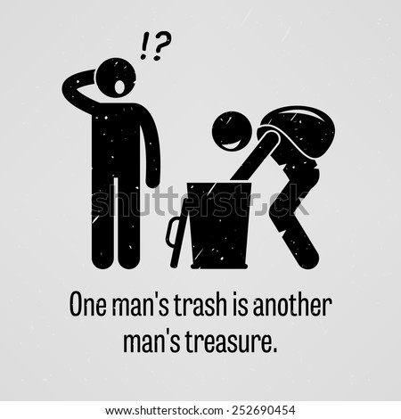 One Man Trash is Another Man Treasure - stock vector