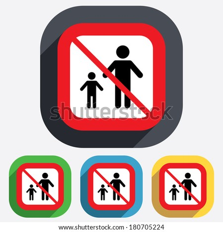 One-parent family with one child sign icon. Father with son symbol. Red square prohibition sign. Stop flat symbol. Vector