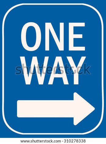 One Way Sign, Vector Illustration.