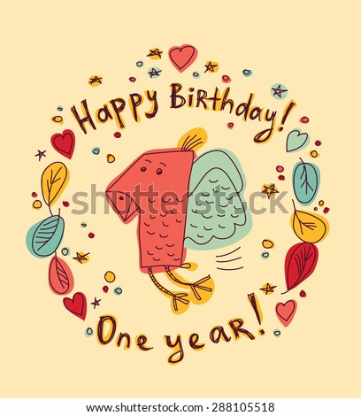 One year birthday card color Greeting card. Color vector illustration. - stock vector