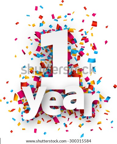 One year paper sign over confetti. Vector holiday illustration.  - stock vector