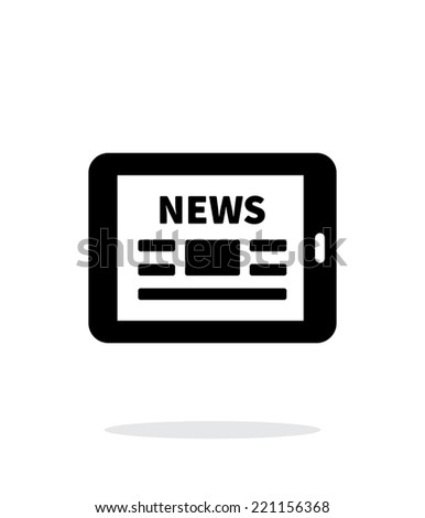 Online news. Tablet PC newspaper icon on white background. Vector illustration. - stock vector