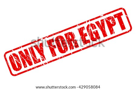 ONLY FOR EGYPT red stamp text on white