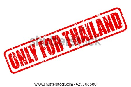 ONLY FOR THAILAND red stamp text on white