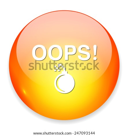 Oops button - stock vector