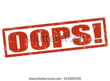 OOPS! grunge rubber stamp on white, vector illustration - stock vector