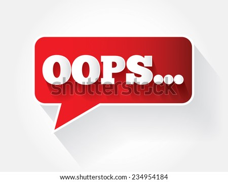 OOPS text message bubble, vector background - stock vector