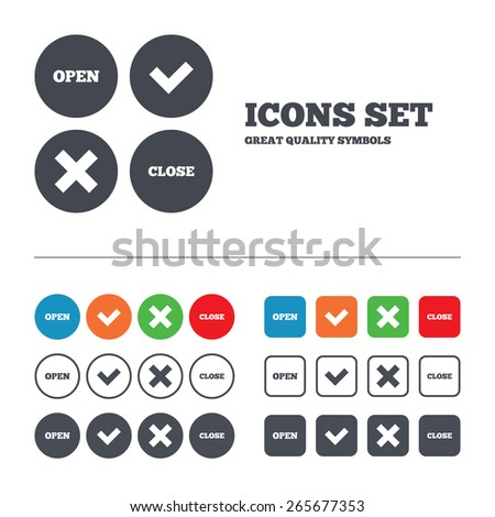 Open and Close icons. Check or Tick. Delete remove signs. Yes correct and cancel symbol. Web buttons set. Circles and squares templates. Vector