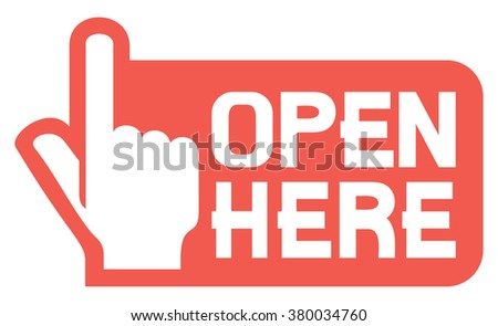 open here label or sticker - stock vector