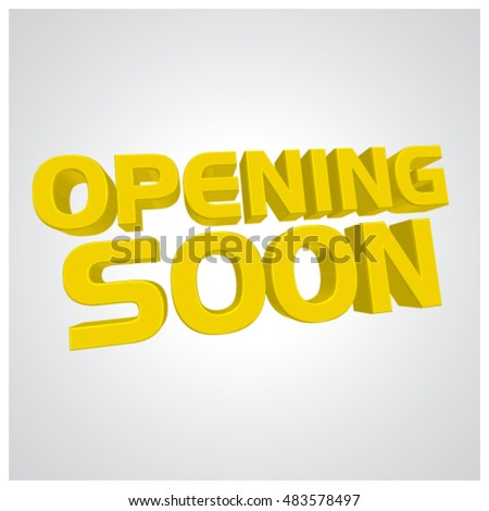 Opening Soon lettering text yellow color