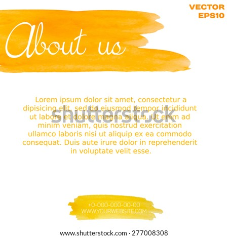 Orange and yellow watercolor hand painted shapes design element. Bright and positive abstract background for your text. Vector Illustration EPS10. - stock vector