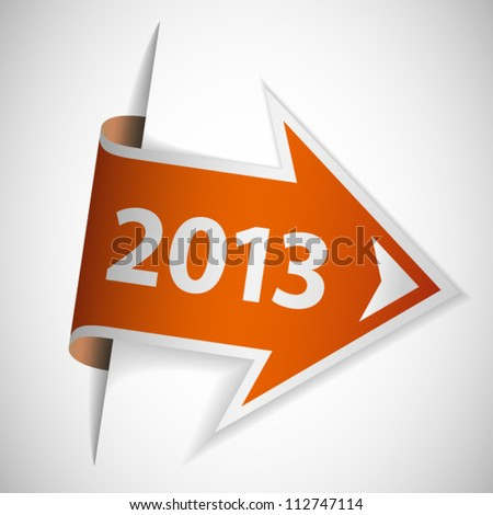 Orange arrow with year 2013 - stock vector