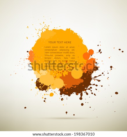 orange brown and yellow Ink splats with text. vector  ink splashes,each splash is grouped individually ,so you can modify it as you want.  - stock vector