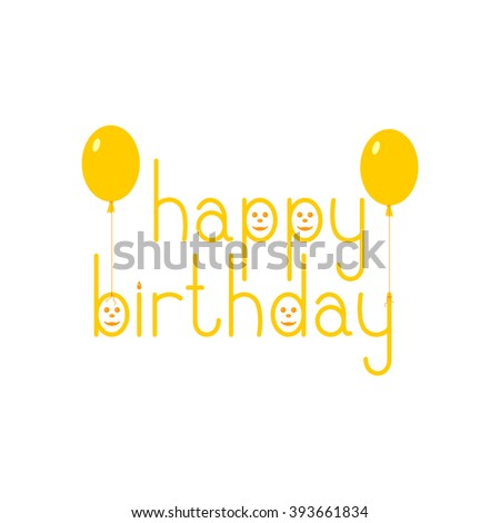 Orange colored Happy birthday lettering in English with funny faces and balloons isolated on white background. Flat style illustration. Design element - stock vector