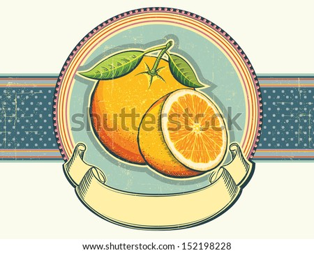 Orange fresh fruits.Vintage label illustration on old paper for text - stock vector
