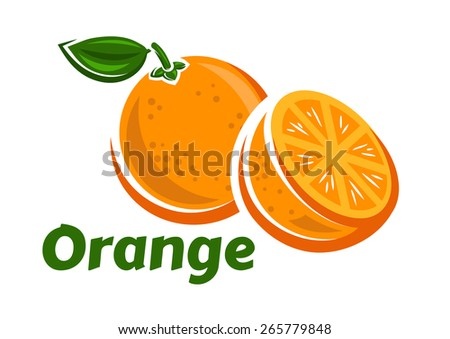 Orange fruits poster in cartoon style depicting whole and half of fresh juicy citruses with green stalk and leaf isolated on white background including caption Orange - stock vector