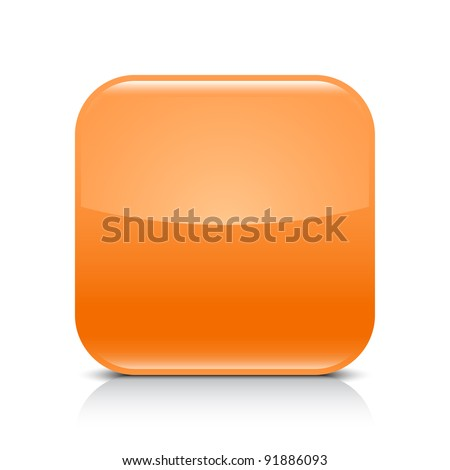 Orange glossy blank internet button. Rounded square shape icon with black shadow and gray reflection on white background. This vector illustration created and saved in 8 eps - stock vector