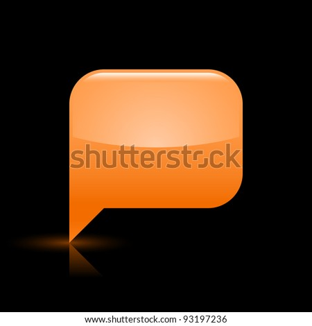 Orange glossy blank speech bubble web icon. Rounded rectangle shape button with glowing shadow and color reflection on black background. This vector illustration saved in file eps 8 - stock vector