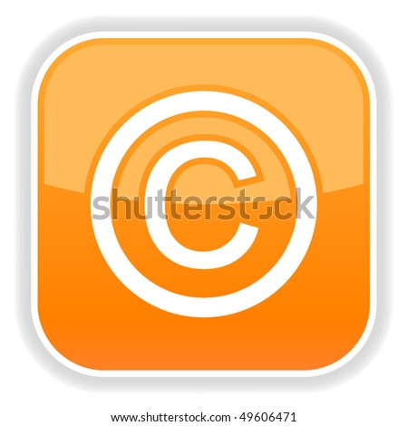 Orange glossy button with copyright symbol on white - stock vector